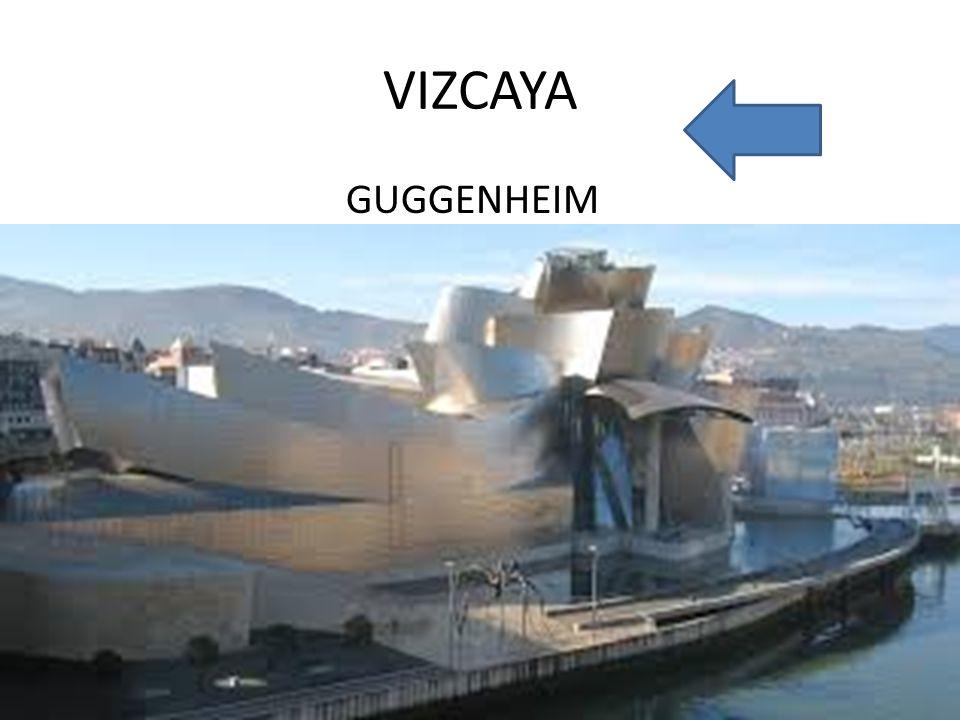 VIZCAYA GUGGENHEIM