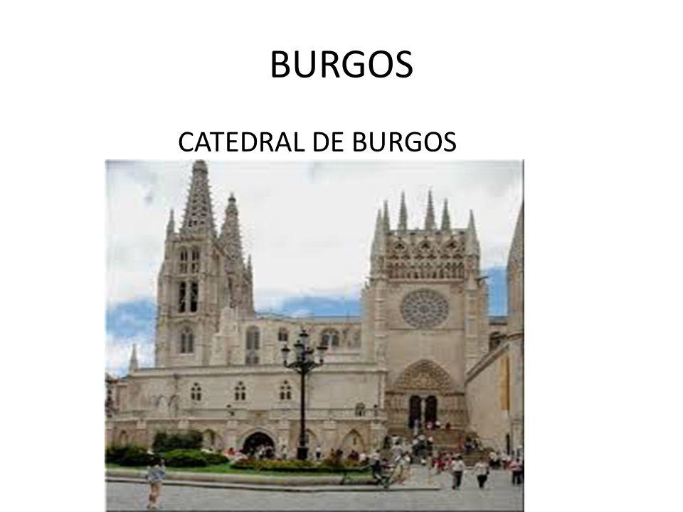 BURGOS CATEDRAL DE BURGOS