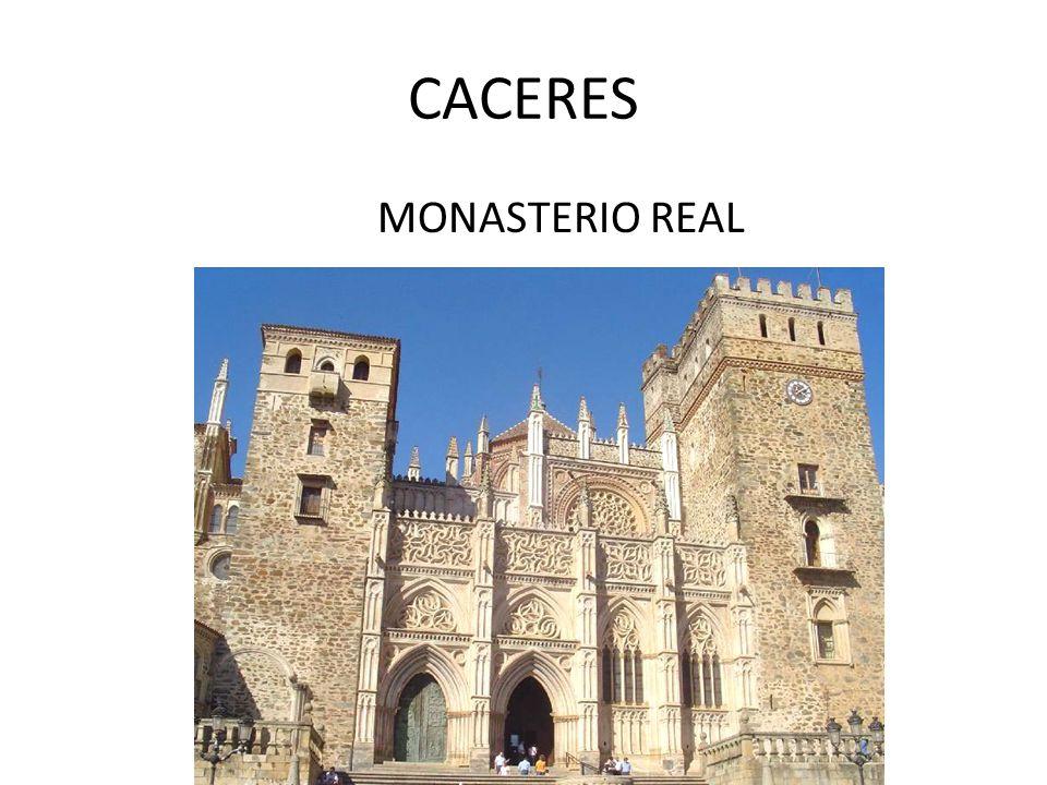 CACERES MONASTERIO REAL