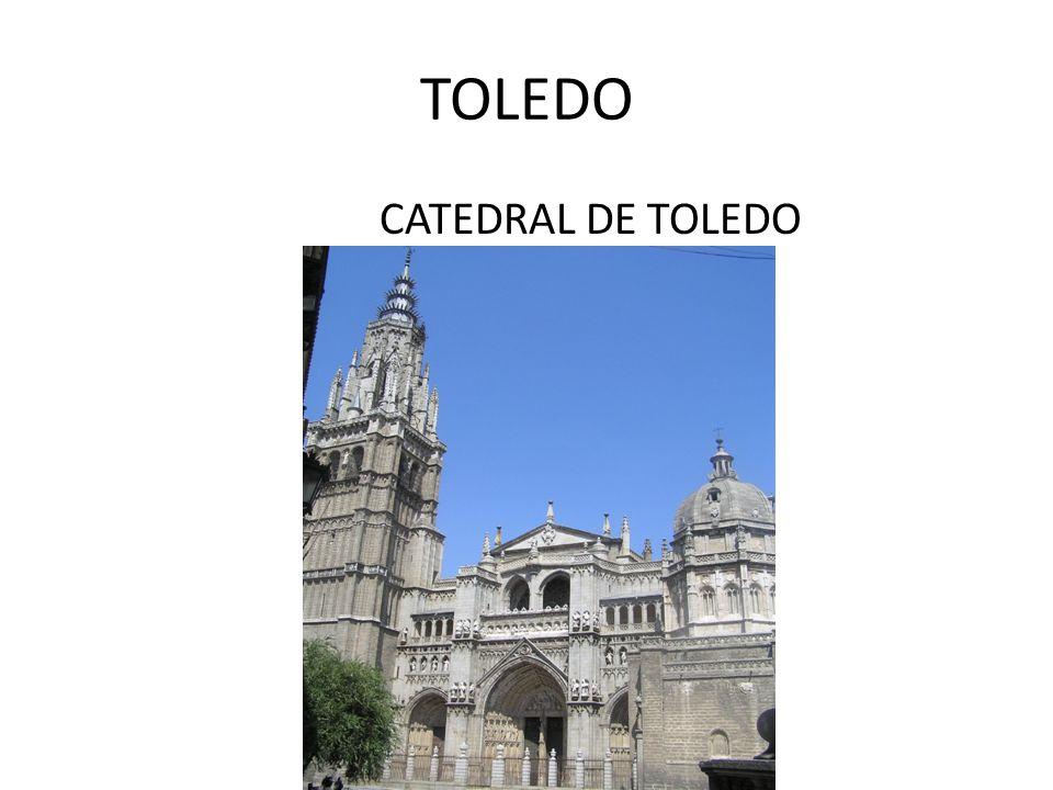 TOLEDO CATEDRAL DE TOLEDO