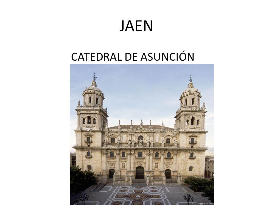 JAEN CATEDRAL DE ASUNCIÓN