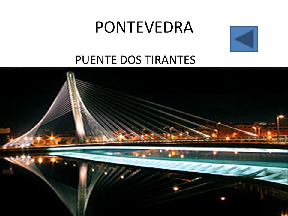 PONTEVEDRA PUENTE DOS TIRANTES