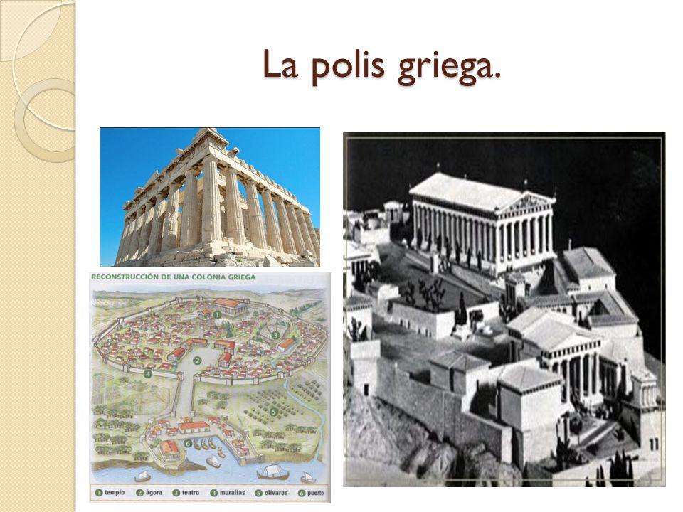 La polis griega.