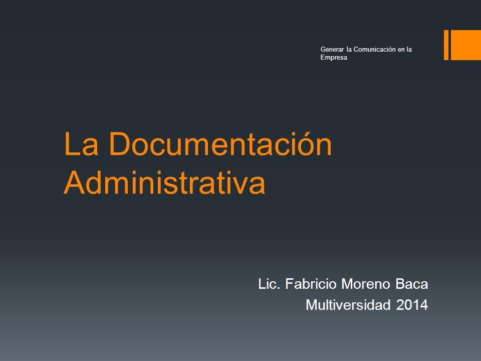 La Documentación Administrativa Lic.