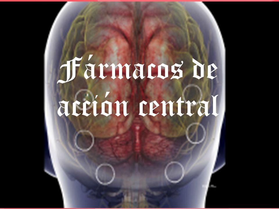 | Fármacos de acción central