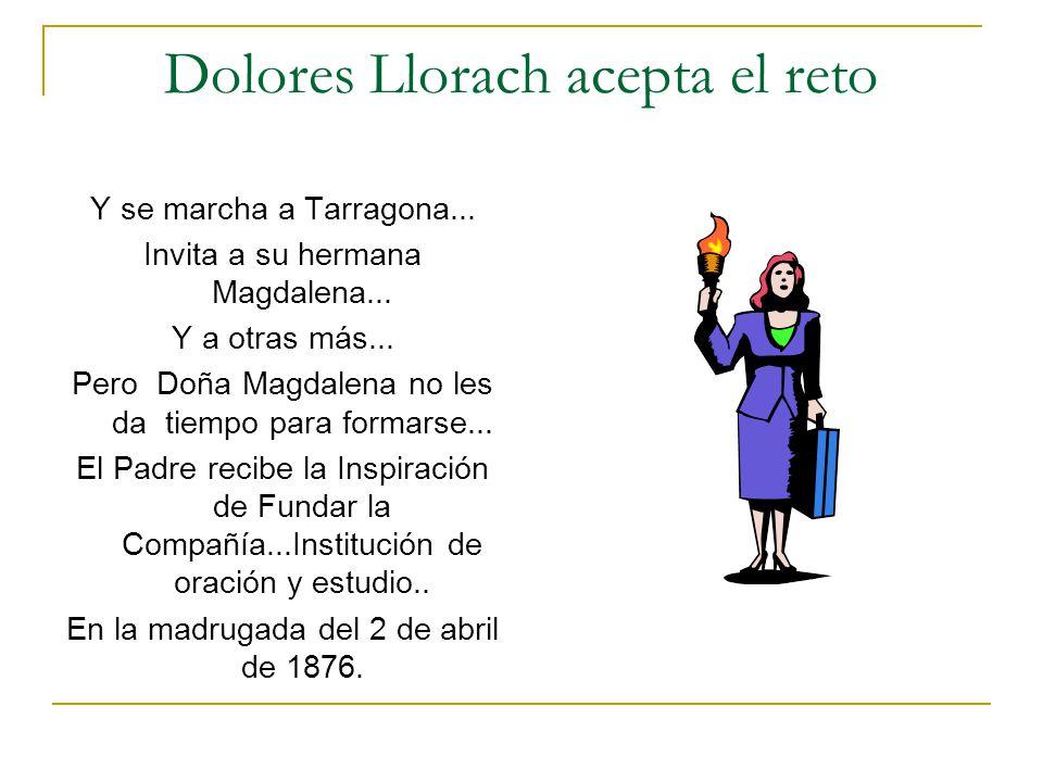Dolores Llorach acepta el reto Y se marcha a Tarragona... Invita a su hermana Magdalena... Y a otras más... Pero Doña Magdalena no les da tiempo para