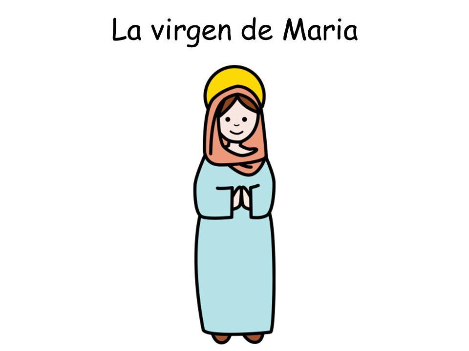 La virgen de Maria