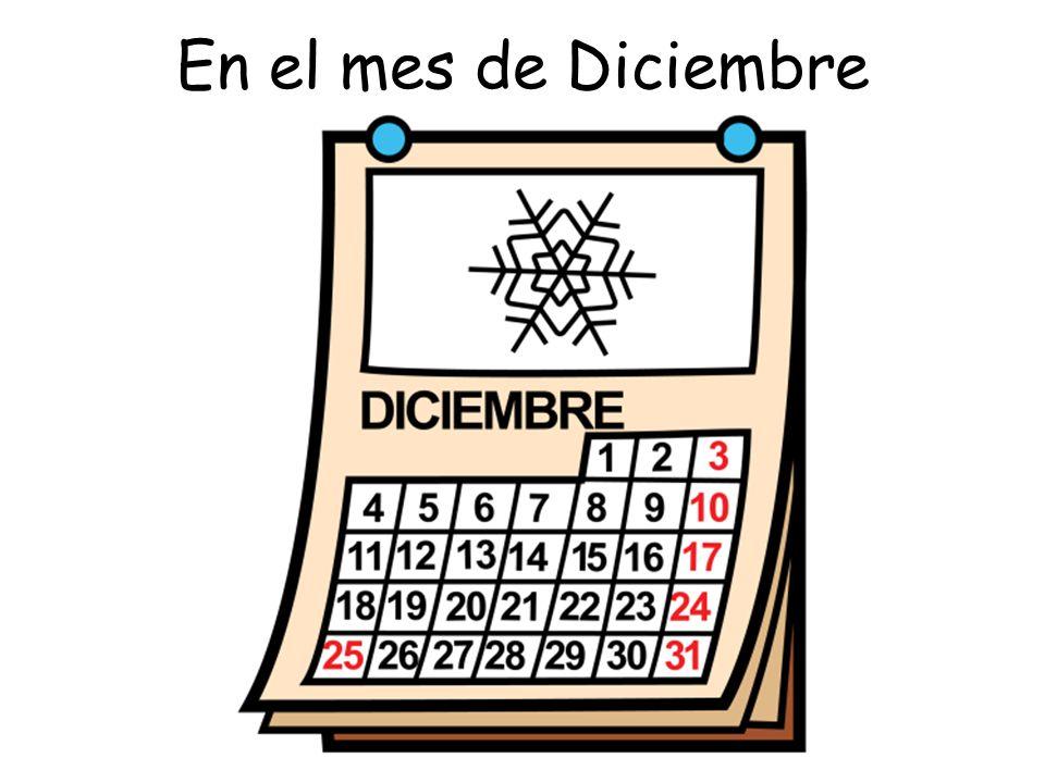 En el mes de Diciembre
