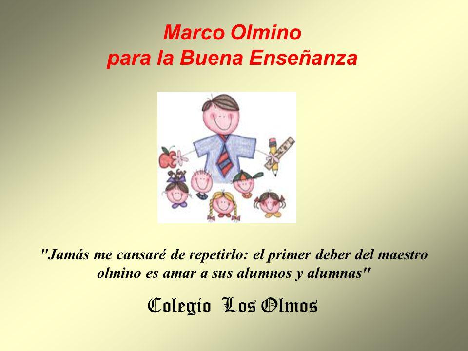 Marco Olmino para la Buena Enseñanza