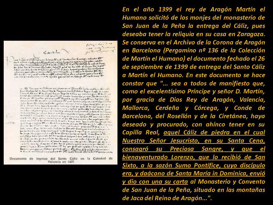 La larga permanencia del Santo Cáliz en San Juan de la Peña (desde comienzos del siglo XI hasta 1399) dio lugar a que surgieran las narraciones mediev