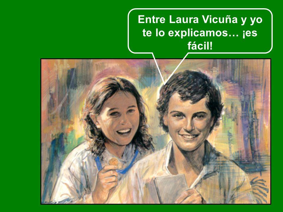 Entre Laura Vicuña y yo te lo explicamos… ¡es fácil!