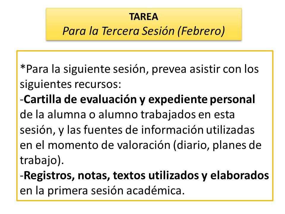 *Para la siguiente sesión, prevea asistir con los siguientes recursos: -Cartilla de evaluación y expediente personal de la alumna o alumno trabajados