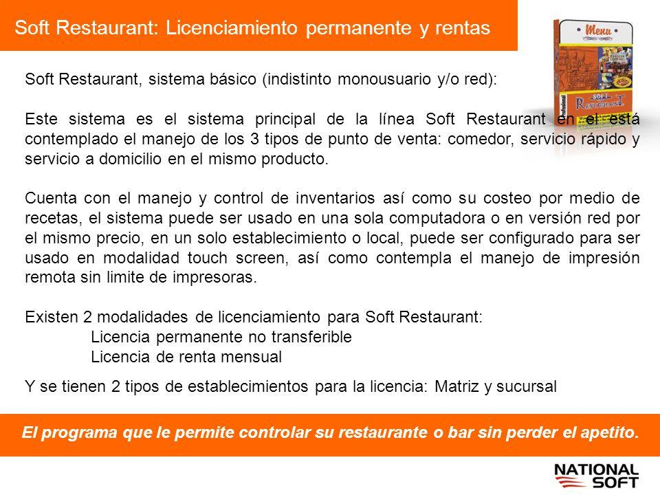 Soft Restaurant: Licenciamiento permanente y rentas El programa que le permite controlar su restaurante o bar sin perder el apetito. Soft Restaurant,