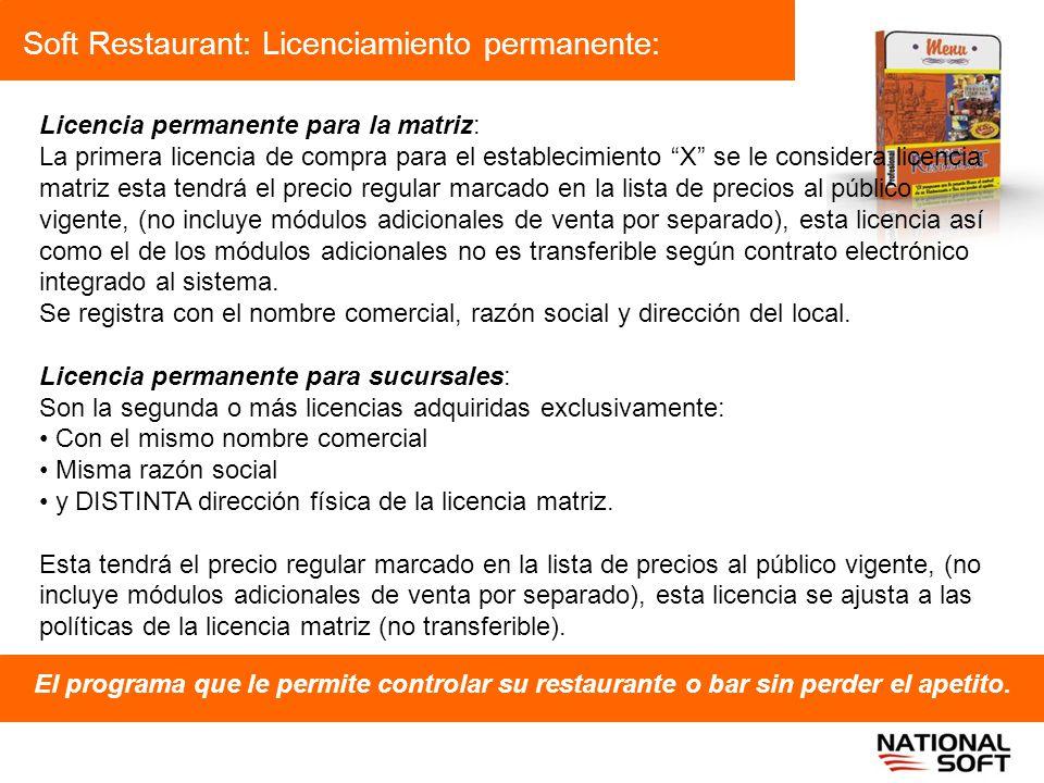Soft Restaurant: Licenciamiento permanente: El programa que le permite controlar su restaurante o bar sin perder el apetito. Licencia permanente para