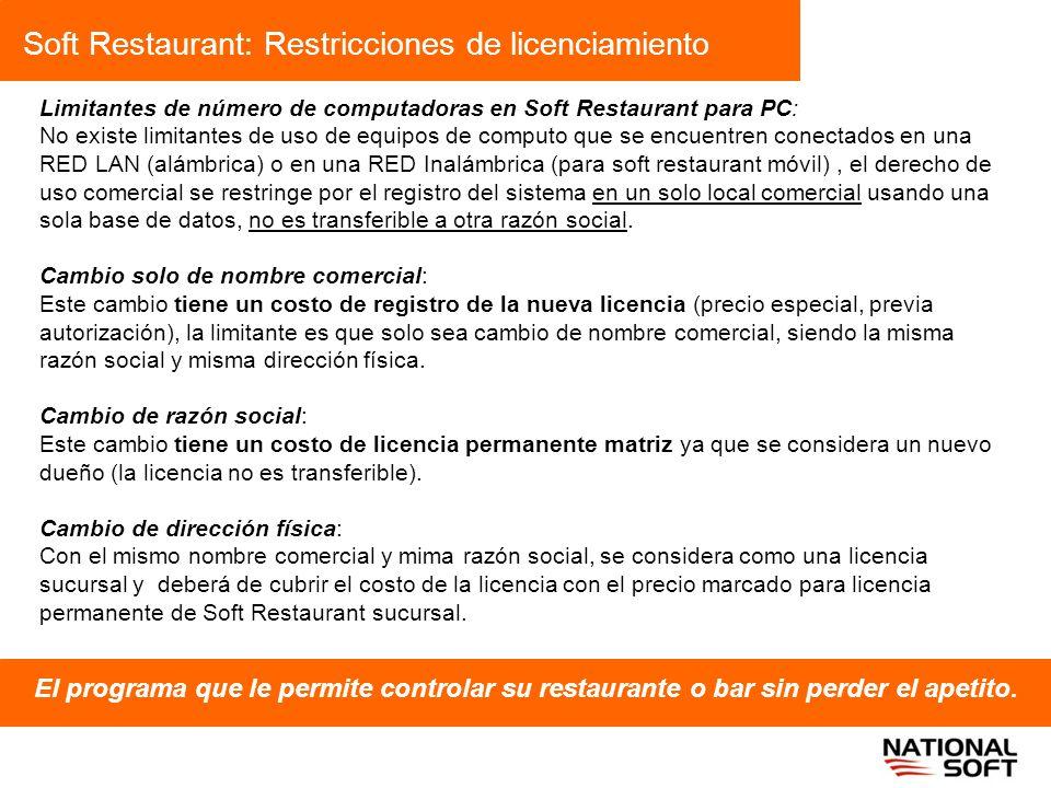 Soft Restaurant: Restricciones de licenciamiento El programa que le permite controlar su restaurante o bar sin perder el apetito. Limitantes de número