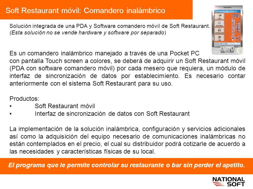 Soft Restaurant móvil: Comandero inalámbrico El programa que le permite controlar su restaurante o bar sin perder el apetito. Solución integrada de un