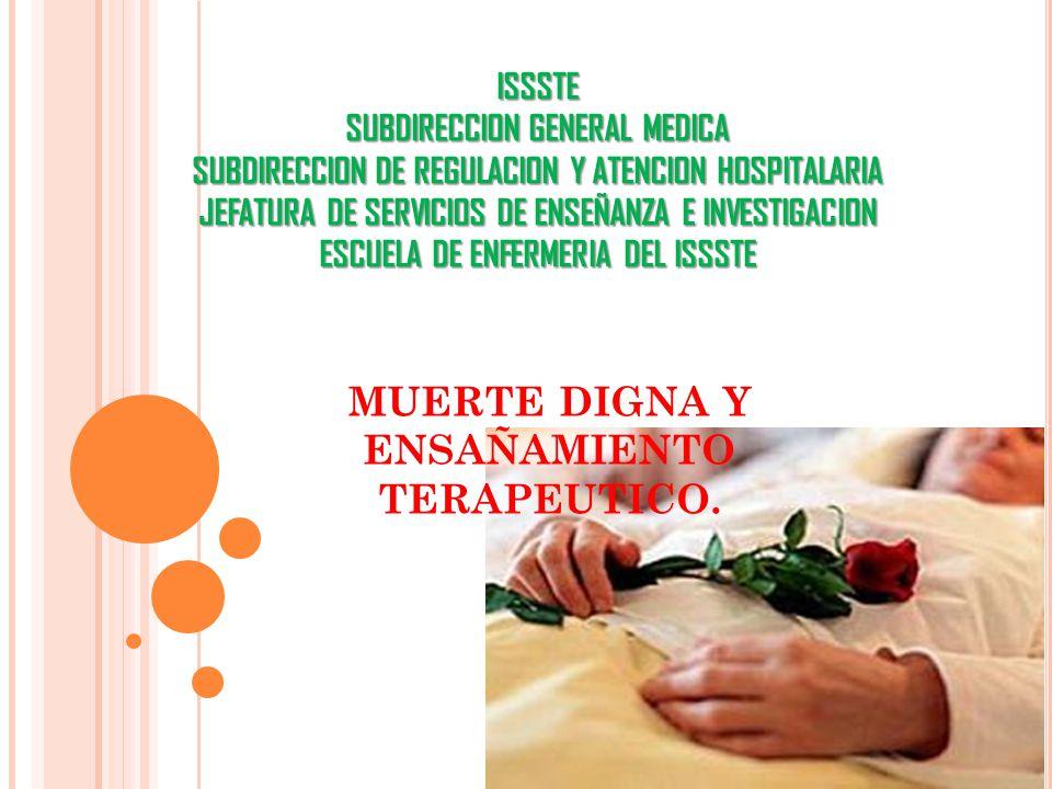 ISSSTE SUBDIRECCION GENERAL MEDICA SUBDIRECCION DE REGULACION Y ATENCION HOSPITALARIA JEFATURA DE SERVICIOS DE ENSEÑANZA E INVESTIGACION ESCUELA DE EN