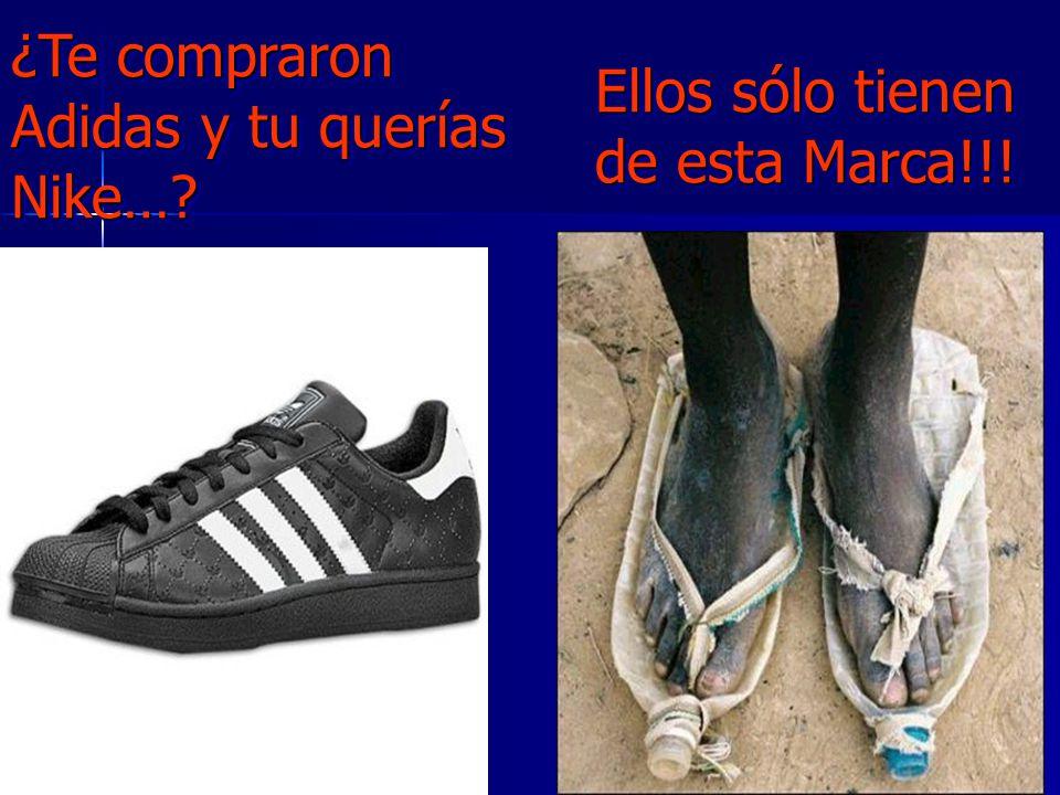 ¿Te compraron Adidas y tu querías Nike…? ¿Te compraron Adidas y tu querías Nike…? Ellos sólo tienen de esta Marca!!! Ellos sólo tienen de esta Marca!!