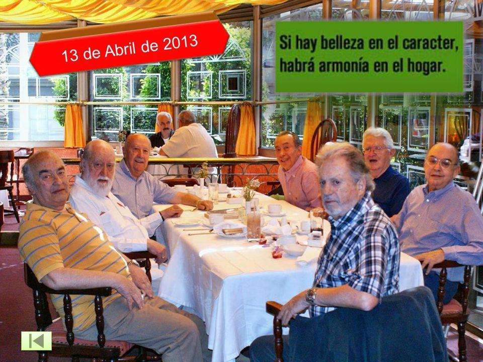 Dos Desayunos GEN55 13 abril y 11 mayo 2013 A los compas del INSTITUTO PATRIA: El Director Federal de Seguridad Manuel Mondragón y Kalb, anterior Secr