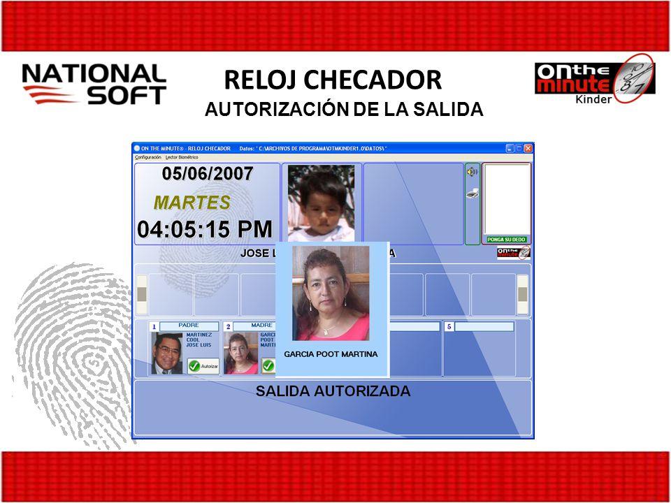 RELOJ CHECADOR AUTORIZACIÓN DE LA SALIDA