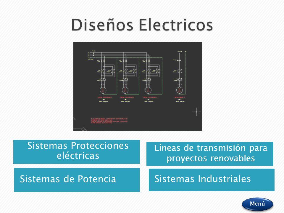 Sistemas de Potencia Sistemas Protecciones eléctricas Sistemas Industriales Menú Líneas de transmisión para proyectos renovables