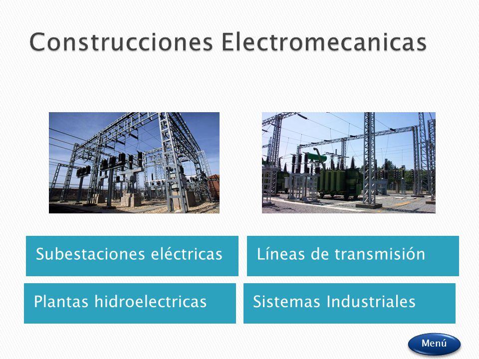 Plantas hidroelectricasSistemas Industriales Menú Subestaciones eléctricasLíneas de transmisión