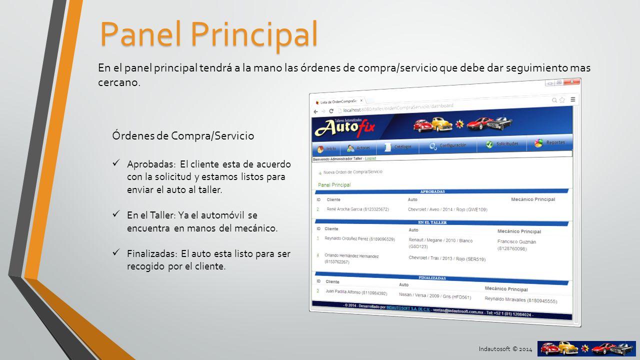 Indautosoft © 2014 Orden de compra/servicio La orden de compra/servicio es el base principal de la aplicación.