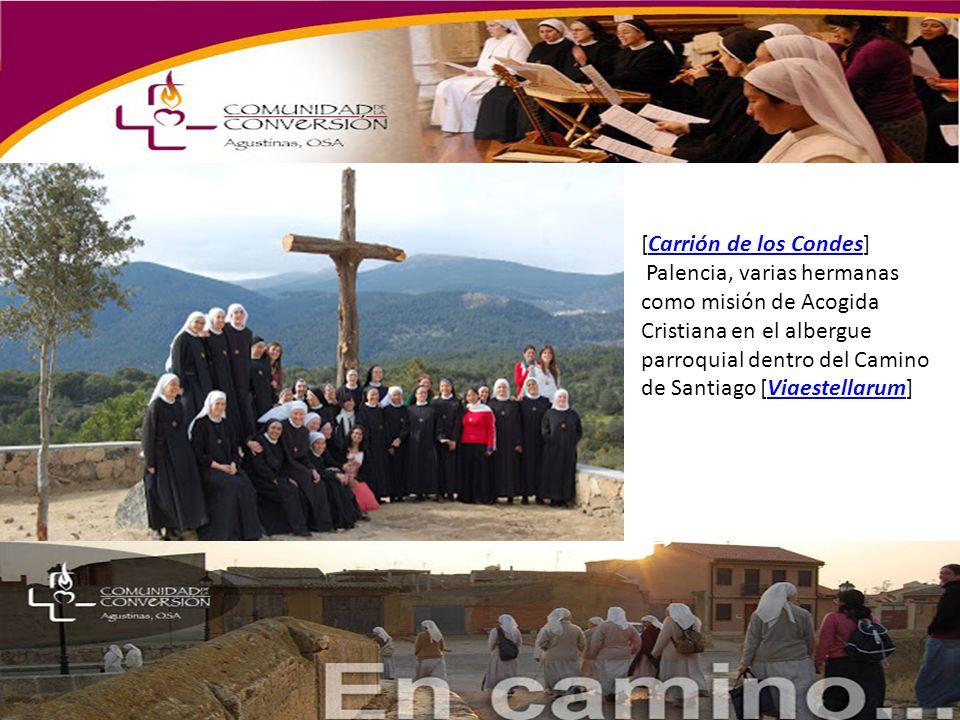 [Carrión de los Condes]Carrión de los Condes Palencia, varias hermanas como misión de Acogida Cristiana en el albergue parroquial dentro del Camino de