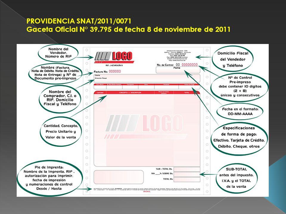 PROVIDENCIA SNAT/2011/0071 Gaceta Oficial N° 39.795 de fecha 8 de noviembre de 2011