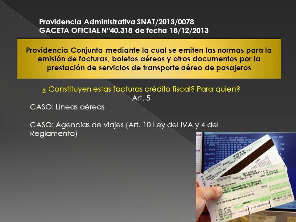 Providencia Conjunta mediante la cual se emiten las normas para la emisión de facturas, boletos aéreos y otros documentos por la prestación de servici