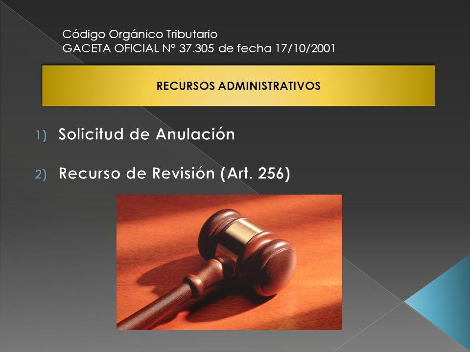 RECURSOS ADMINISTRATIVOS Código Orgánico Tributario GACETA OFICIAL N° 37.305 de fecha 17/10/2001