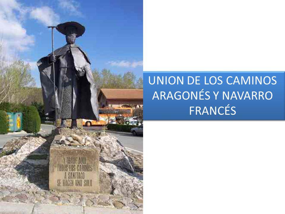 UNION DE LOS CAMINOS ARAGONÉS Y NAVARRO FRANCÉS