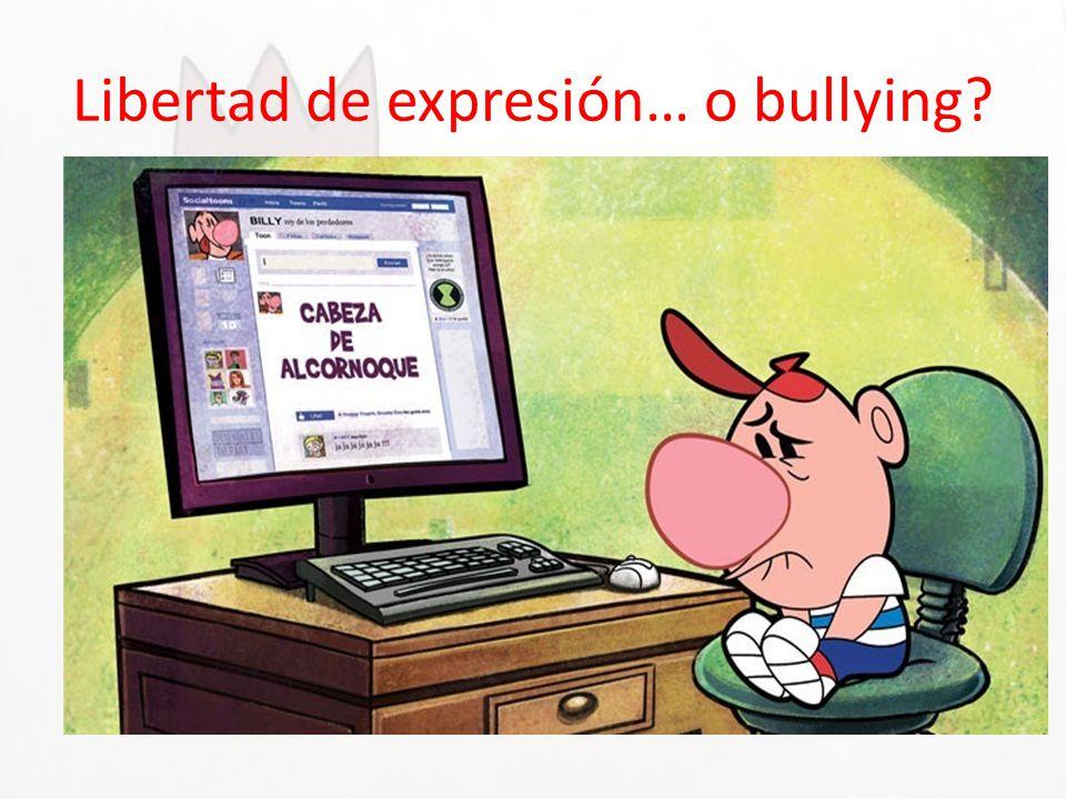 Libertad de expresión… o bullying? Cuando hablas mal en Internet de los demás o subes fotos de alguien sin permiso podrías estar cometiendo un delito