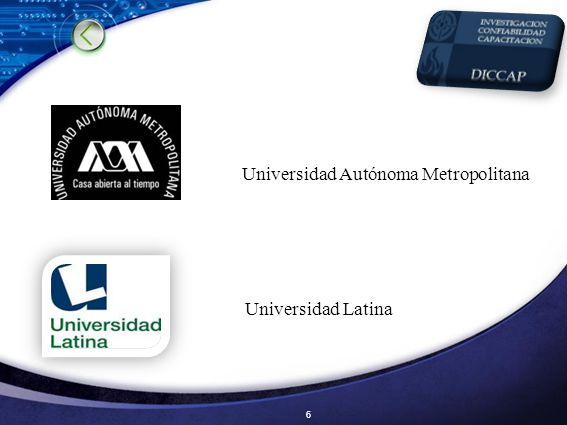 6 Universidad Autónoma Metropolitana Universidad Latina