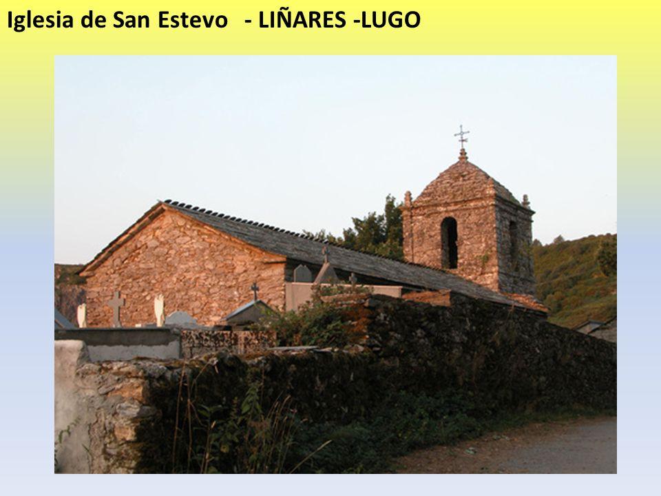 Iglesia de San Estevo - LIÑARES -LUGO