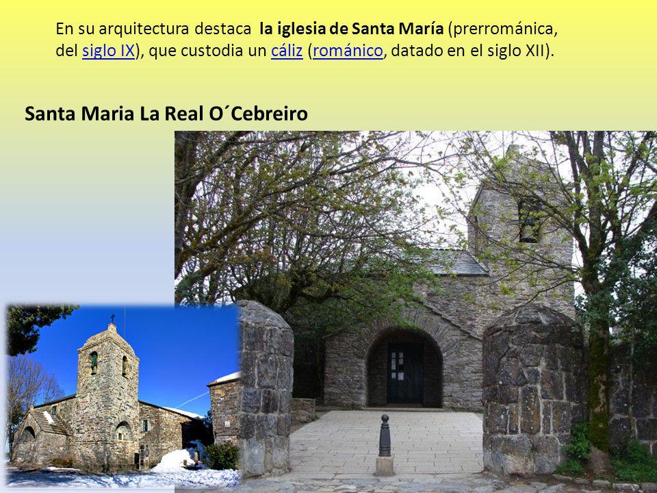 En su arquitectura destaca la iglesia de Santa María (prerrománica, del siglo IX), que custodia un cáliz (románico, datado en el siglo XII).siglo IXcá