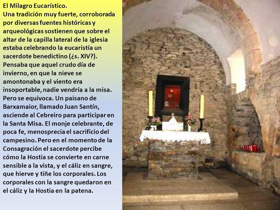 El Milagro Eucarístico. Una tradición muy fuerte, corroborada por diversas fuentes históricas y arqueológicas sostienen que sobre el altar de la capil