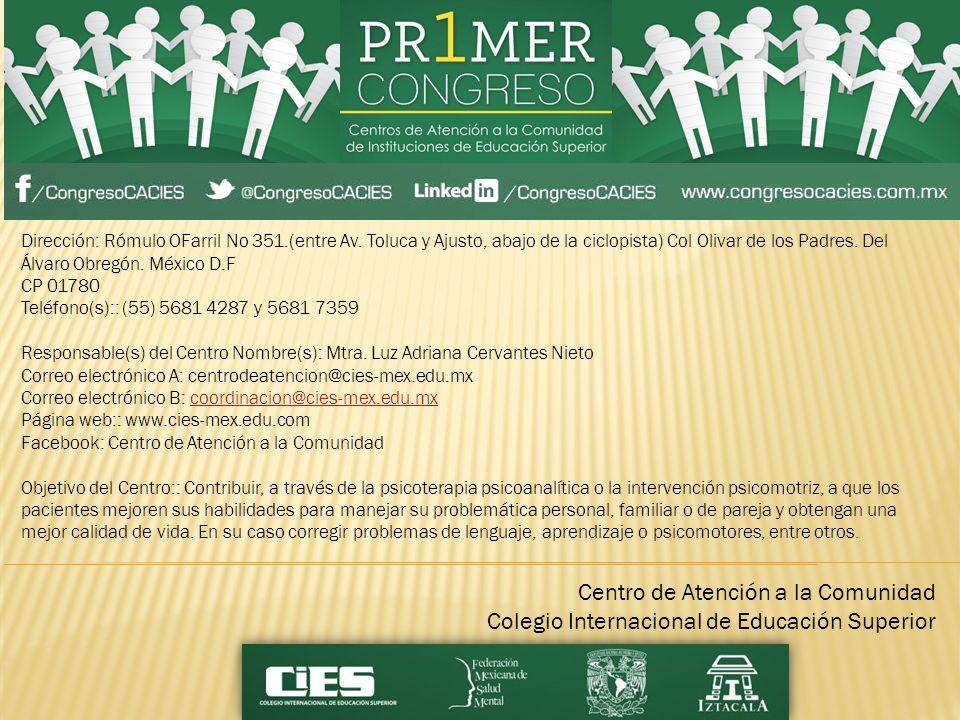 Centro Interdisciplinario de Educación Temprana Personalizado (CIETEP) Dirección: AVENIDA DE LOS BARRIOS No.