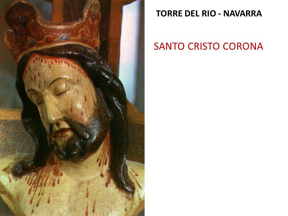 SANTO CRISTO CORONA TORRE DEL RIO - NAVARRA