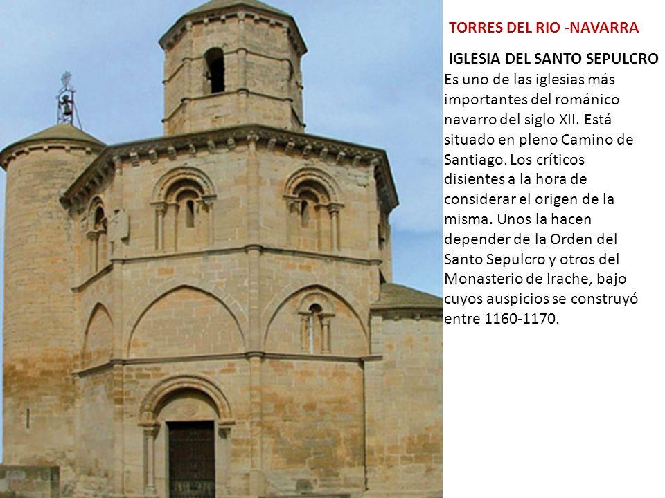Es uno de las iglesias más importantes del románico navarro del siglo XII.