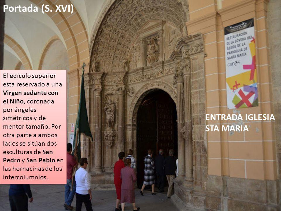 Portada (S. XVI) El edículo superior esta reservado a una Virgen sedante con el Niño, coronada por ángeles simétricos y de mentor tamaño. Por otra par
