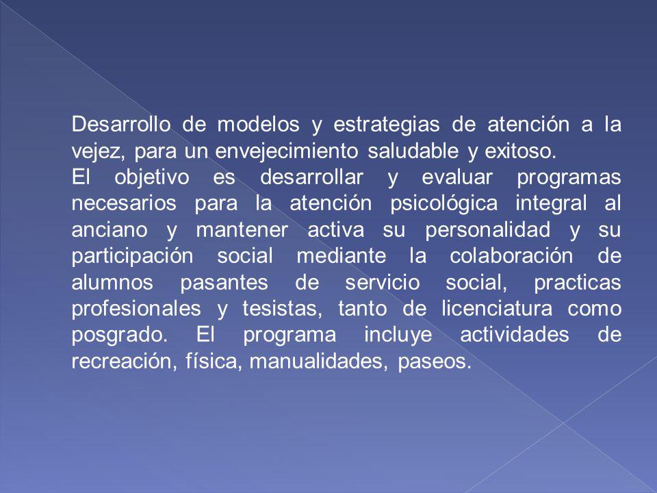 Programa de Psicogerontología RESPONSABLE MTRO. FERNADO QUINTANAR