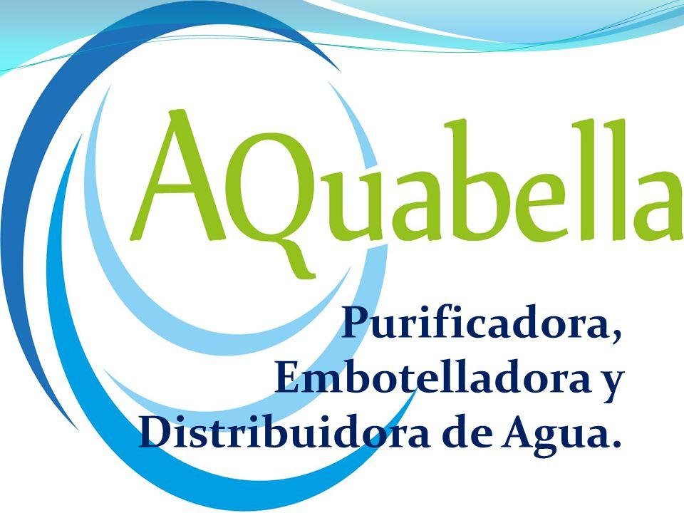 Quienes Somos AQuabella es una Microempresa Mexicana con aparatos nuevos y modernos, con la experiencia y los recursos necesarios para la purificación, embotellamiento y distribución de agua a la puerta del hogar, oficina o negocio a precio justo.
