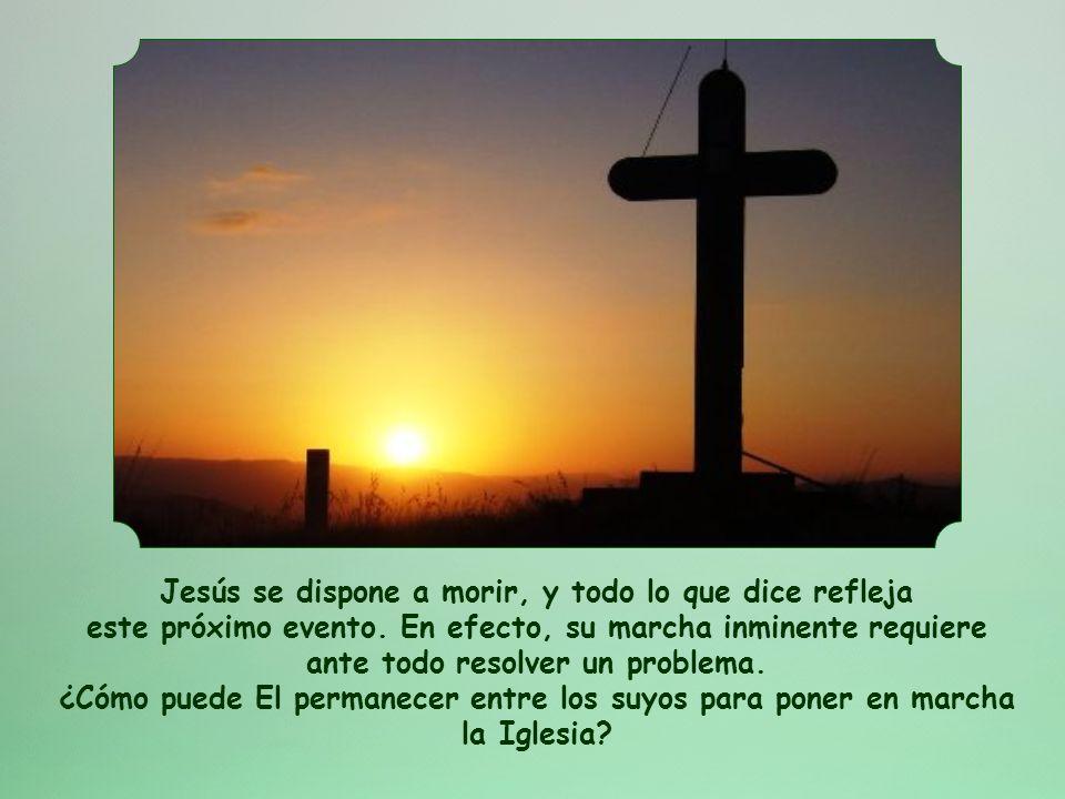 Jesús se dispone a morir, y todo lo que dice refleja este próximo evento.