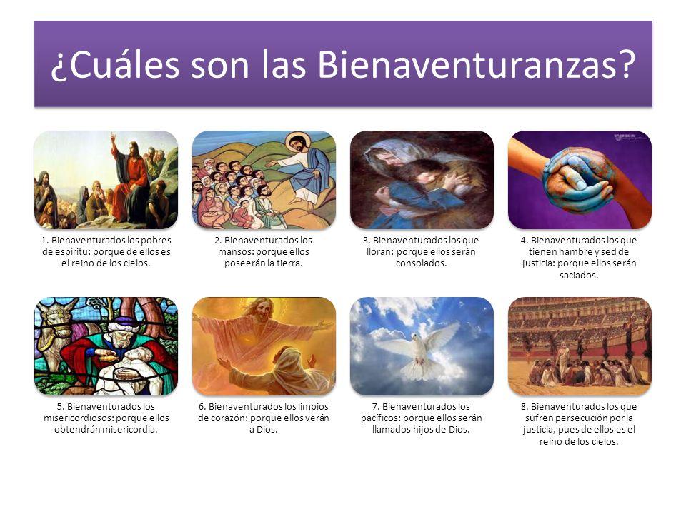 Primera bienaventuranza Bienaventurados los pobres de espíritu: porque de ellos es el reino de los cielos.