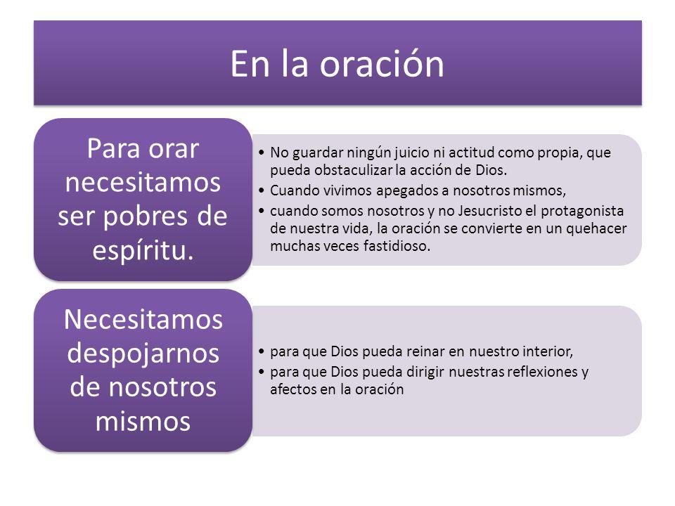 En la oración No guardar ningún juicio ni actitud como propia, que pueda obstaculizar la acción de Dios.