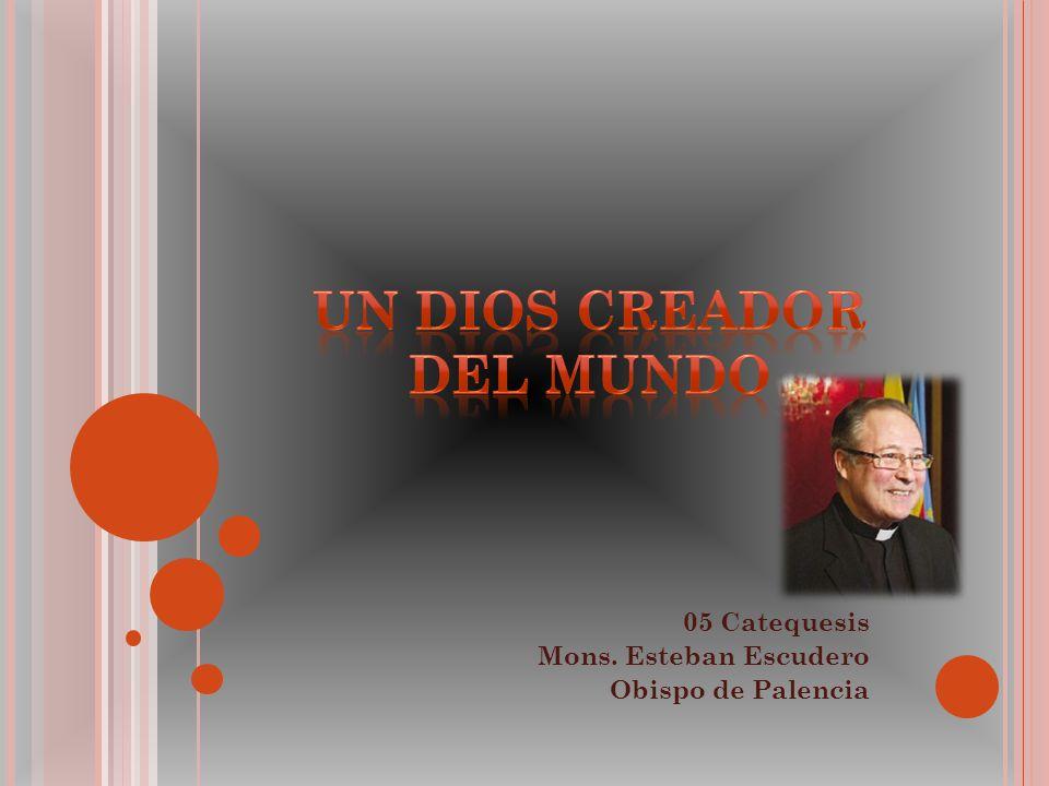 05 Catequesis Mons. Esteban Escudero Obispo de Palencia