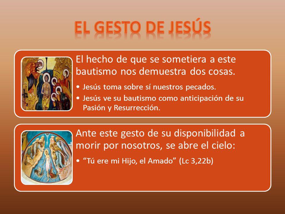 El hecho de que se sometiera a este bautismo nos demuestra dos cosas. Jesús toma sobre sí nuestros pecados. Jesús ve su bautismo como anticipación de