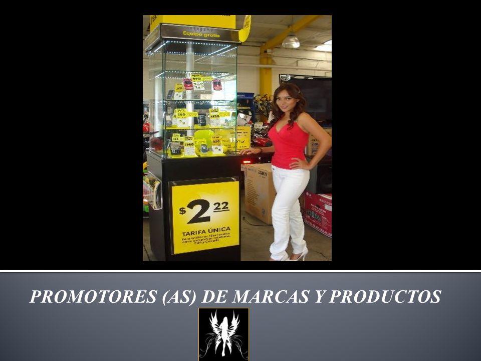 PROMOTORES (AS) DE MARCAS Y PRODUCTOS
