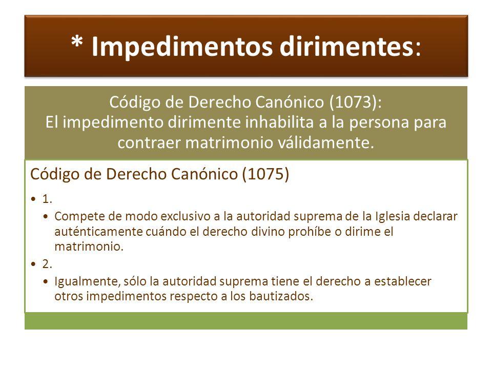 * Dispensa de impedimentos: Can.1078 1.
